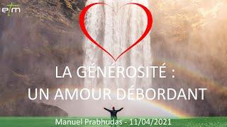 La générosité: Un amour débordant