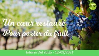 Un coeur restauré pour porter du fruit